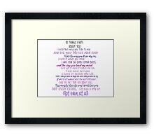 10 Things I Hate about You  Framed Print