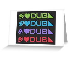 Dubstep Appreciation Greeting Card