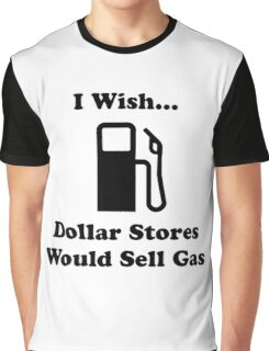 Dollar Store Gas Graphic T-Shirt