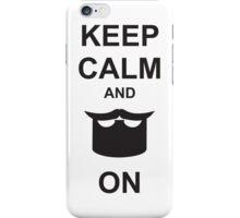 Keep Calm and Beard On iPhone Case/Skin