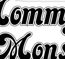 Mommy's Lil MonStar Sticker