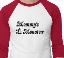 Mommy's Lil MonStar Men's Baseball ¾ T-Shirt