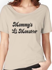 Mommy's Lil MonStar Women's Relaxed Fit T-Shirt