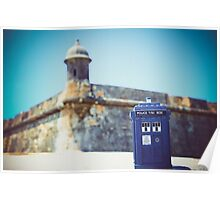 The Tardis Just Landed in Puerto Rico Poster