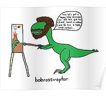 Bobrossiraptor Poster