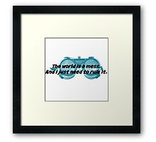 The World is a Mess...Dr. Horrible Framed Print