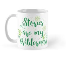 Stories are my Wilderness Mug