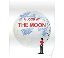 look at the moon Poster