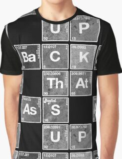 Back That Ass Up Graphic T-Shirt