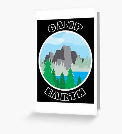 Camp Earth Greeting Card