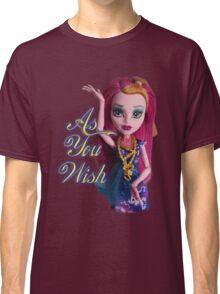 As You Wish Gigi Grant Classic T-Shirt