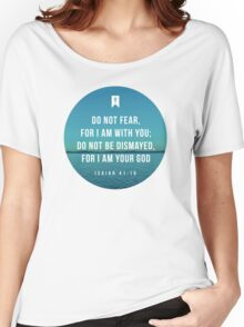 Isaiah 41:10 Women's Relaxed Fit T-Shirt