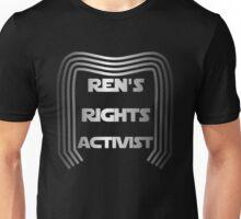 Ren's Rights Activist Unisex T-Shirt