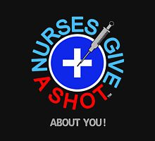 Nurses Give A SHOT! Womens Fitted T-Shirt