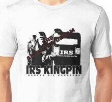 "IRS KINGPIN ""The American Dream"" Unisex T-Shirt"