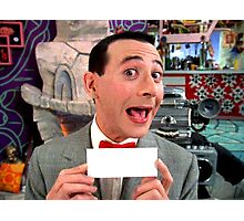 Pee Wee Herman - Write Your Own Photographic Print