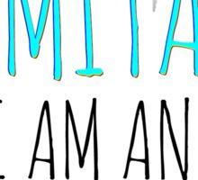 Hamilton I Am Inimitable Sticker