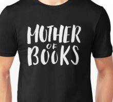 Mother of Books Unisex T-Shirt
