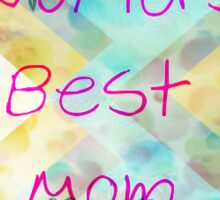 World's Best Mom Sticker