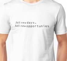 Typology-365 new days Unisex T-Shirt