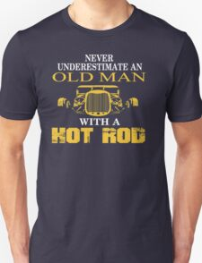 OLD MAN WITH HOT ROD T-Shirt