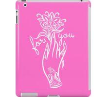 For you iPad Case/Skin