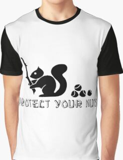 Protect your nuts Graphic T-Shirt