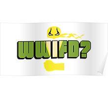 WWIFD? Poster