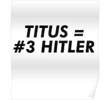 Titus Hitler Poster