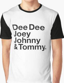DEE DEE, JOEY, JOHNNY & TOMMY. Graphic T-Shirt