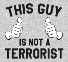 This Guy is not a Terrorist One Piece - Long Sleeve