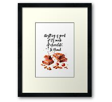 Chocolate - quote Framed Print