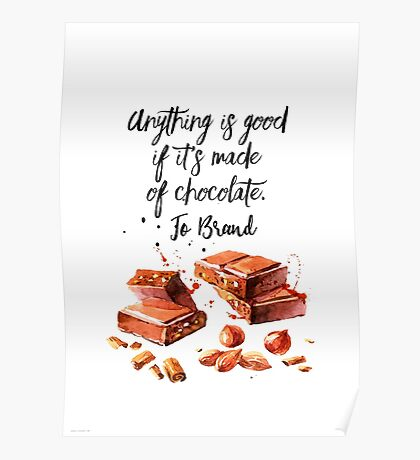 Chocolate - quote Poster