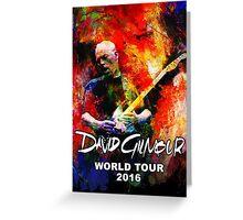 David Gilmour WORLD TOUR 2016 GAL07 Greeting Card
