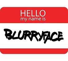 Hello, My Name Is Blurryface Photographic Print