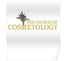 The Church of Cosmetology Poster