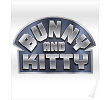 Bunny and Kitty Poster