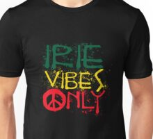 IRIE VIBES ONLY-003 Unisex T-Shirt