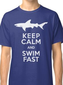 Keep Calm and Swim Fast Funny Classic T-Shirt