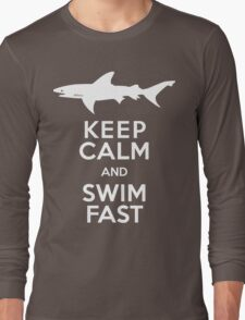 Keep Calm and Swim Fast Funny Long Sleeve T-Shirt