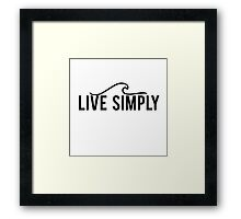 Live Simply Wave Framed Print