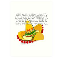 Cinco De Mayo Taco Tuesday Holiday Sombreo Funny Mexican Tacos Mexico Art Print