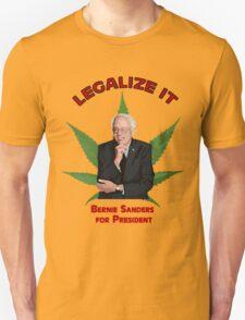 Legalize it, Bernie! Unisex T-Shirt