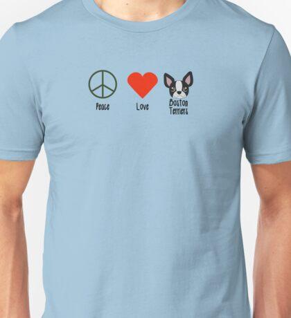 Peace, Love & Boston Terriers Unisex T-Shirt