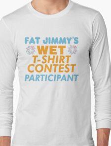 Fat Jimmy's  Long Sleeve T-Shirt