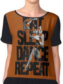 Dance - Eat sleep dance repeat Chiffon Top