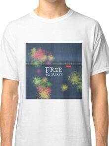Denim Jeans - Free To Create Classic T-Shirt