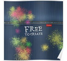 Denim Jeans - Free To Create Poster