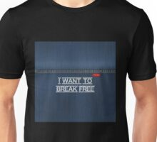 Denim Jeans - I Want To Break Free Unisex T-Shirt