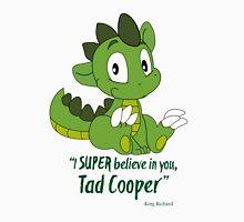 I Super Believe in you, Tad Cooper Classic T-Shirt